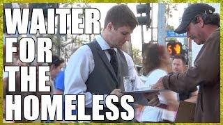 Waiter For The Homeless - Heartwarming Video
