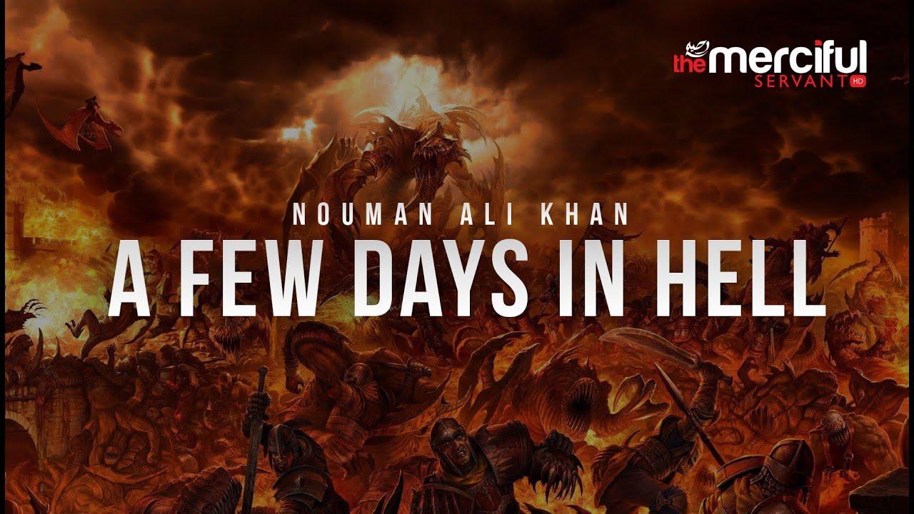A Few Days in Hell – Nouman Ali Khan