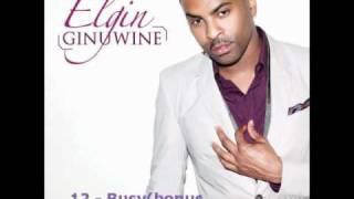 Elgin - Ginuwine 12-busy(bonus tracks)