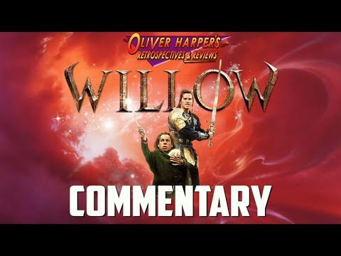 Willow Commentary (Podcast Special)