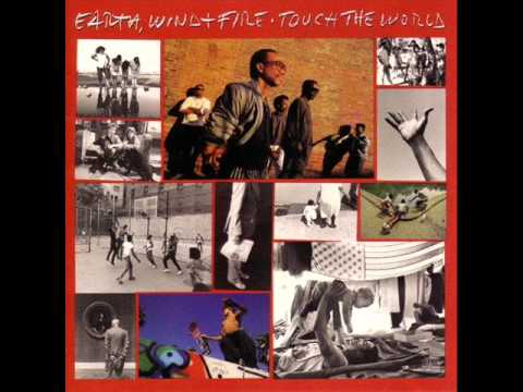 Earth, Wind & Fire - You And I [Touch The World] lyrics