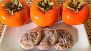 Dried Japanese Fuyu Persimmons-How To Make Dried Persimmons-Dried Fruit-Vietnamese Food Recipes