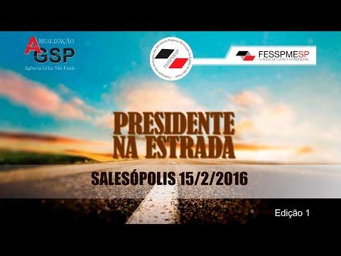 Presidente na Estrada em Salesópolis - Edição 1 - 15/2/2016