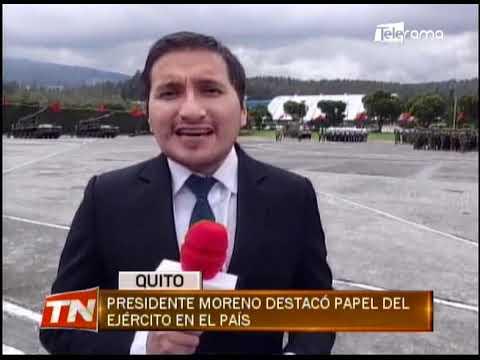 Presidente Moreno destacó papel del ejército en el país