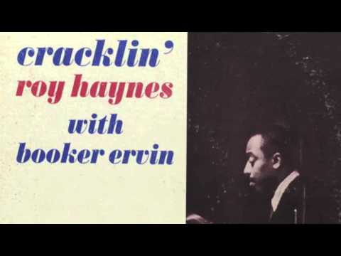 Roy Haynes With Booker Ervin – Cracklin' (Full Album)
