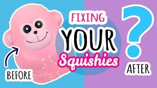 Squishy Makeover: Fixing Your Squishies #12