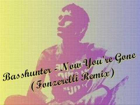 BassHunter - Now You're Gone (Fonzerelli Remix)