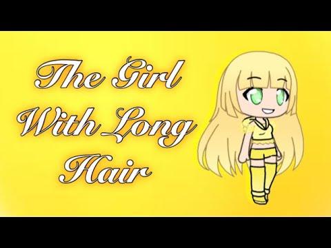 The Girl With Long Hair~minimovie(Gachaverse) (видео)