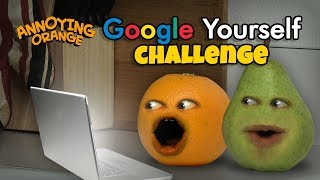 Video Annoying Orange - Google Yourself Challenge! MP3, 3GP, MP4, WEBM, AVI, FLV Januari 2018