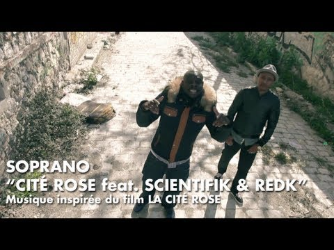 "Soprano feat. Scientifik & REDK – ""Cité Rose"" [Videoclip]"