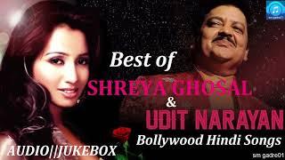 Best of Udit Narayan & shreya Ghoshal Bollywood Hindi  Jukebox Songs