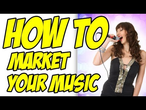 Music Promotion – How To Market Music (Promote Your Song – Sell Music)