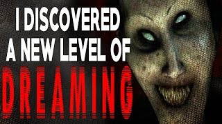 """I Discovered A New Level of Dreaming"" 
