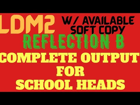 LDM2 REFLECTION B FOR SCHOOL HEADS//Available soft copy