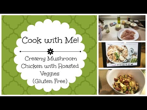 Cook With Me! || Creamy Mushroom Chicken || Gluten Free