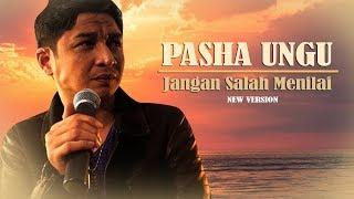 Video PASHA UNGU - JANGAN SALAH MENILAI (KEREN BANGET) MP3, 3GP, MP4, WEBM, AVI, FLV Desember 2018