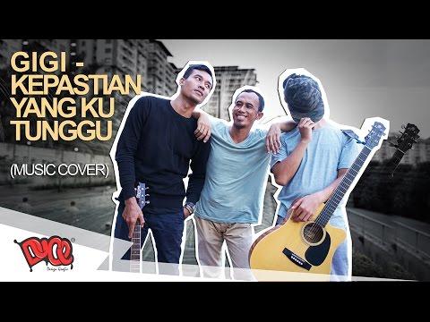 Gigi - Kepastian Yang Ku Tunggu (Music Cover) Acustic