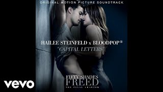 Hailee Steinfeld, BloodPop® - Capital Letters (Audio)