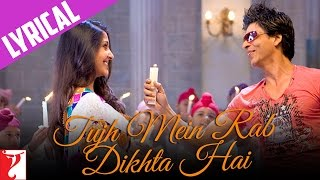 Tujh Mein Rab Dikhta Hai (Male Version) - Full song with Lyrics - Rab Ne Bana Di Jodi