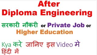 Download Video After Diploma Engineering  सरकारी नौकरी or Private Job or Higher Education or AMIE MP3 3GP MP4