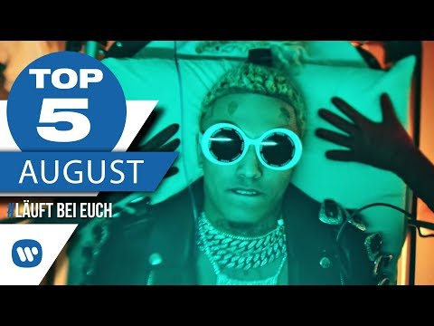 Top 5 Charts August 2018 – Die besten Musikvideos I #LäuftBeiEuch