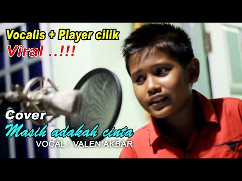 "MASIH ADAKAH CINTA _ VALEN AKBAR "" Cover """