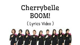 Video Cherrybelle - BOOM!! (Lyrics Video) MP3, 3GP, MP4, WEBM, AVI, FLV April 2018
