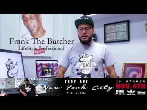 TROY AVE x FRANK THE BUTCHER – NEW YORK CITY [the album] Vignette pt. 1 of 4 TROY AVE, TROY AVE NEW YORK CITY,