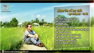 Album Tân Cổ hay nhất - Ngô Hoàng Đạt Vol 01