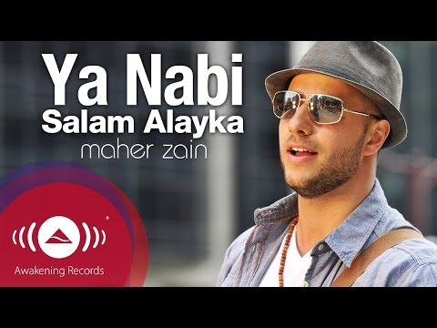 Maher Zain - Ya Nabi Salam Alayka (Arabic) | ماهر زين - يا نبي سلام عليك | Official Music Video Mp3
