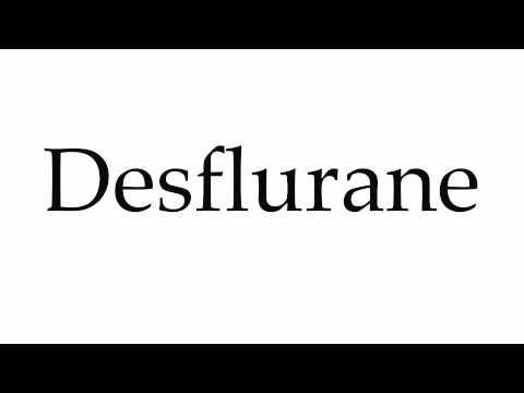 How to Pronounce Desflurane