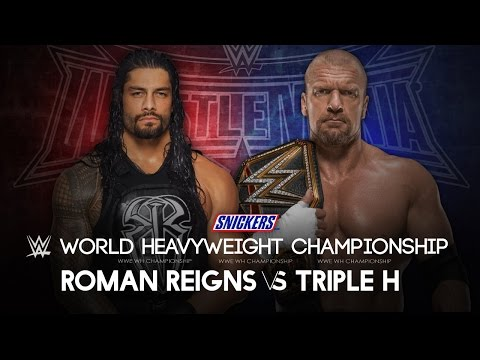 WWE Wrestlemania 32 - Roman Reigns vs Triple H (WWE World Heavyweight Championship) - WWE 2K16