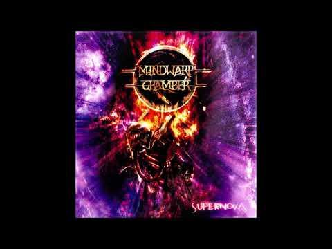 Mindwarp Chamber - Supernova {Full Album}