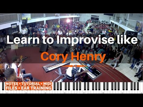 Learn To Improvise Like Cory Henry | Tutorial And Notes Of Cory Playing At A Workshop In Rio