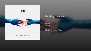 Video Getting Over You MP3, 3GP, MP4, WEBM, AVI, FLV Maret 2018