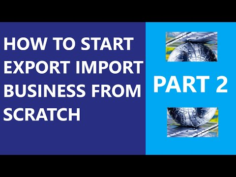How to Start Export Import Business In Canada From Scratch. Part 2