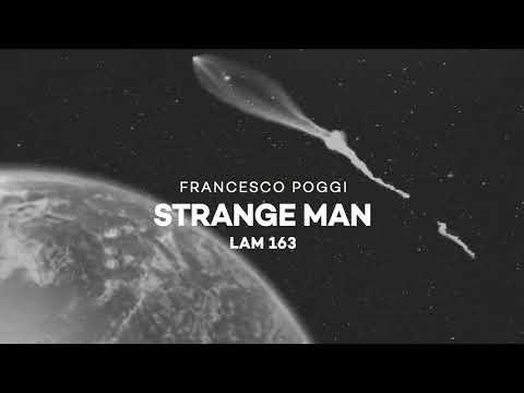 Francesco Poggi - Strange Man (Original Mix)