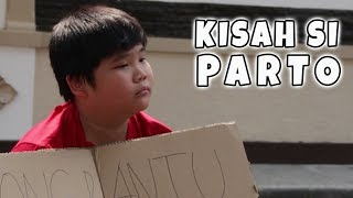 Video KISAH SI PARTO ~ SHORT MOVIE (INSPIRATIONAL STORY) MP3, 3GP, MP4, WEBM, AVI, FLV Januari 2019
