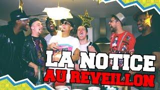 Video LA NOTICE - AU REVEILLON MP3, 3GP, MP4, WEBM, AVI, FLV Juni 2017
