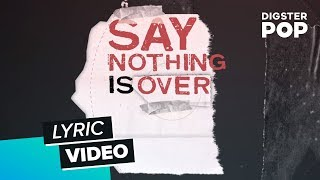 Sunrise Avenue - Nothing Is Over (Lyric Video)