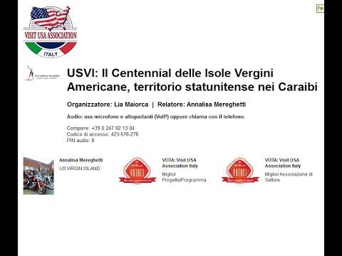Video USVI: Il Centennial delle Isole Vergini Americane, territorio statunitense nei Caraibi. Il passato e il presente in 100 anni di bandiera stelle&strisce (24/11/2016)