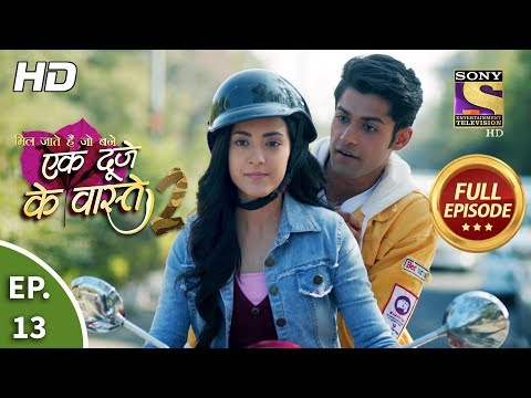 Ek Duje Ke Vaaste 2 - Ep 13 - Full Episode - 26th February, 2020