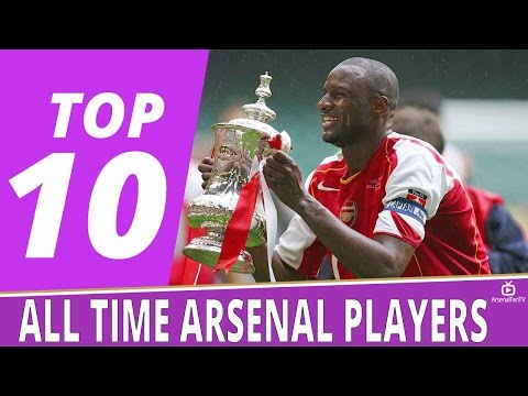 Top 10 Arsenal Players Of All Time!