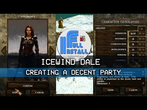 Icewind Dale Creating A Decent Party