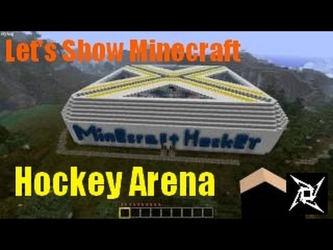 ★ Let's Show Minecraft #1 - Hockey Arena [HD] ★
