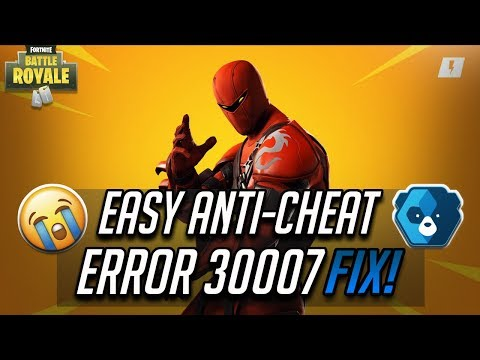 FIX  Easy Anti-Cheat  Error 30007 In Fortnite Battle Royale - [Season 9]