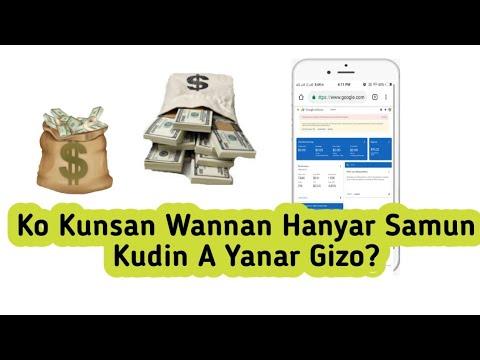 Ko Kunsan Wannan Hanyar Samun Kudin A Yanar Gizo?