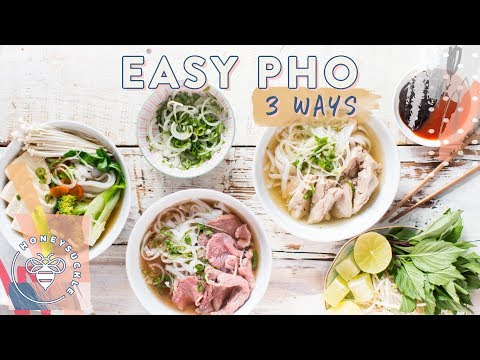 EASY & Quick Vietnamese PHO – Beef – Chicken – Veggie