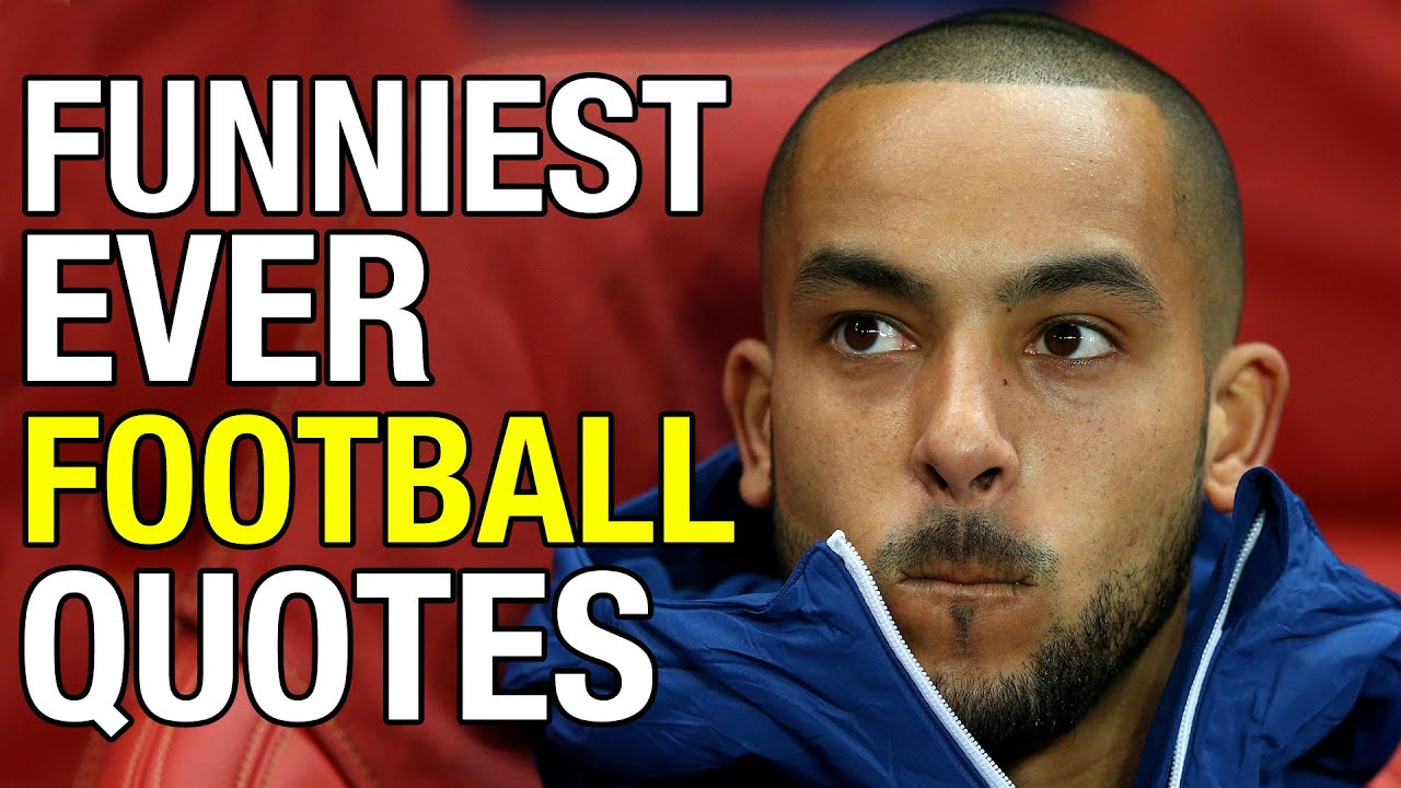 Top 10 Funny Football Quotes | Did They Really Say This?!