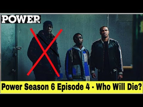 Power Season 6 Episode 4 | Who Will Die In Episode 4, Season 6 Of Power?